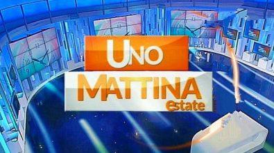 Uno Mattina Estate – Rai 1